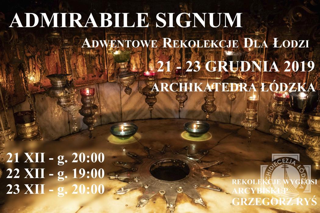 Admirabile signum - Adwentowe Rekolekcje dla Łodzi arcybiskupa Rysia #3