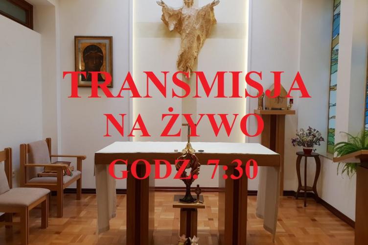 Msza św. z kaplicy arcybiskupa Grzegorza – poniedziałek g. 7:30