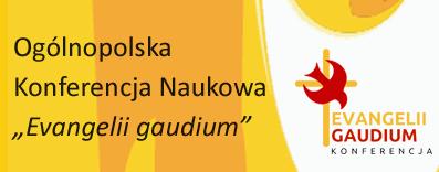 Evangelii gaudium – Ogólnopolska Konferencja Naukowa