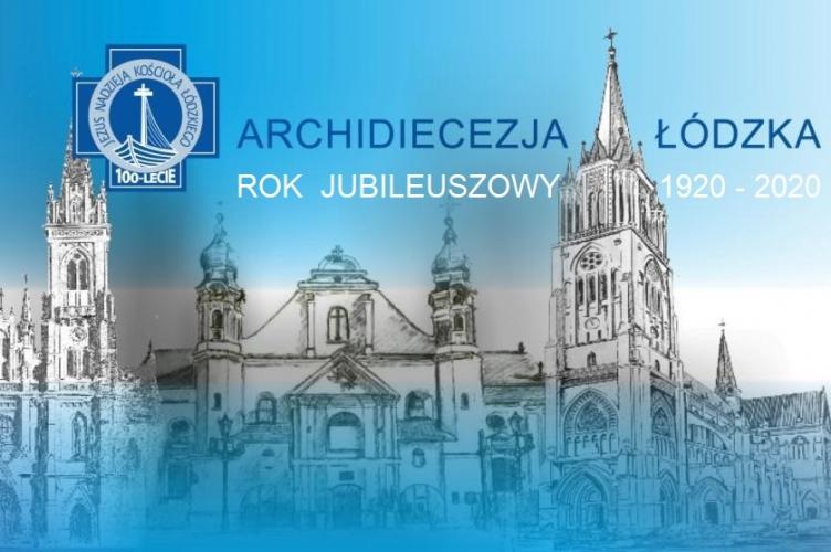 Obchody jubileuszu 100-lecia Diecezji Łódzkiej