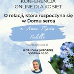 O relacji, która rozpoczyna się w Domu serca – spotkanie online dla kobiet