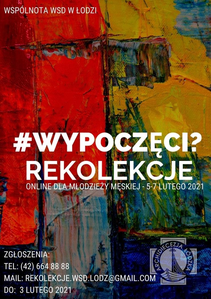 Wypoczęci? - Rekolekcje w WSD w Łodzi