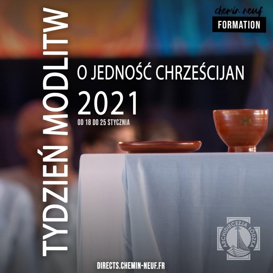 Nauczania i świadectwa na Tydzień Modlitw o Jedność Chrześcijan
