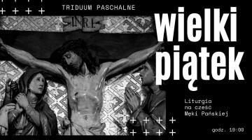 Liturgia na cześć Męki Pańskiej - on-line - godz. 19:00