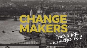 Changemakers - Fratelli tutti w praktyce