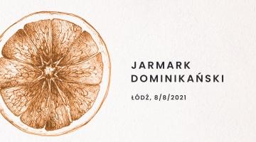 Jarmark Dominikański w Łodzi - 8 sierpnia