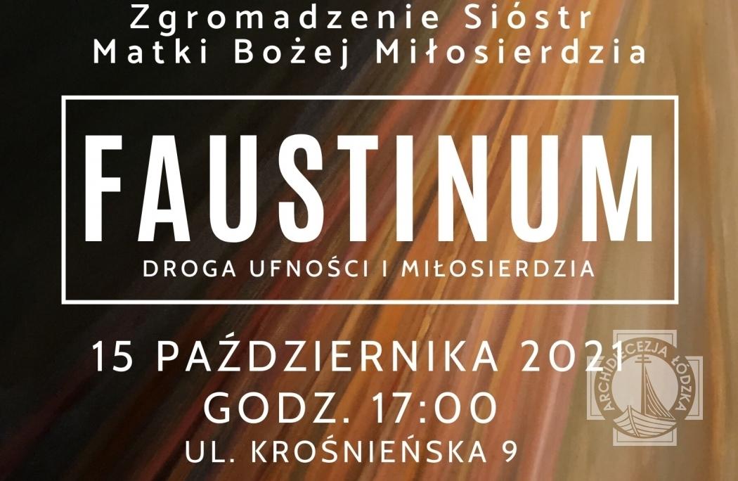 FAUSTINUM – spotkania poświęcone duchowości św. siostry Faustyny
